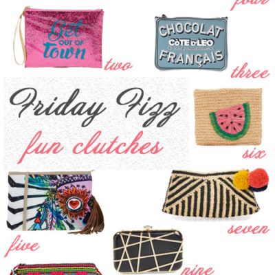 Friday Fizz : Fun Clutches