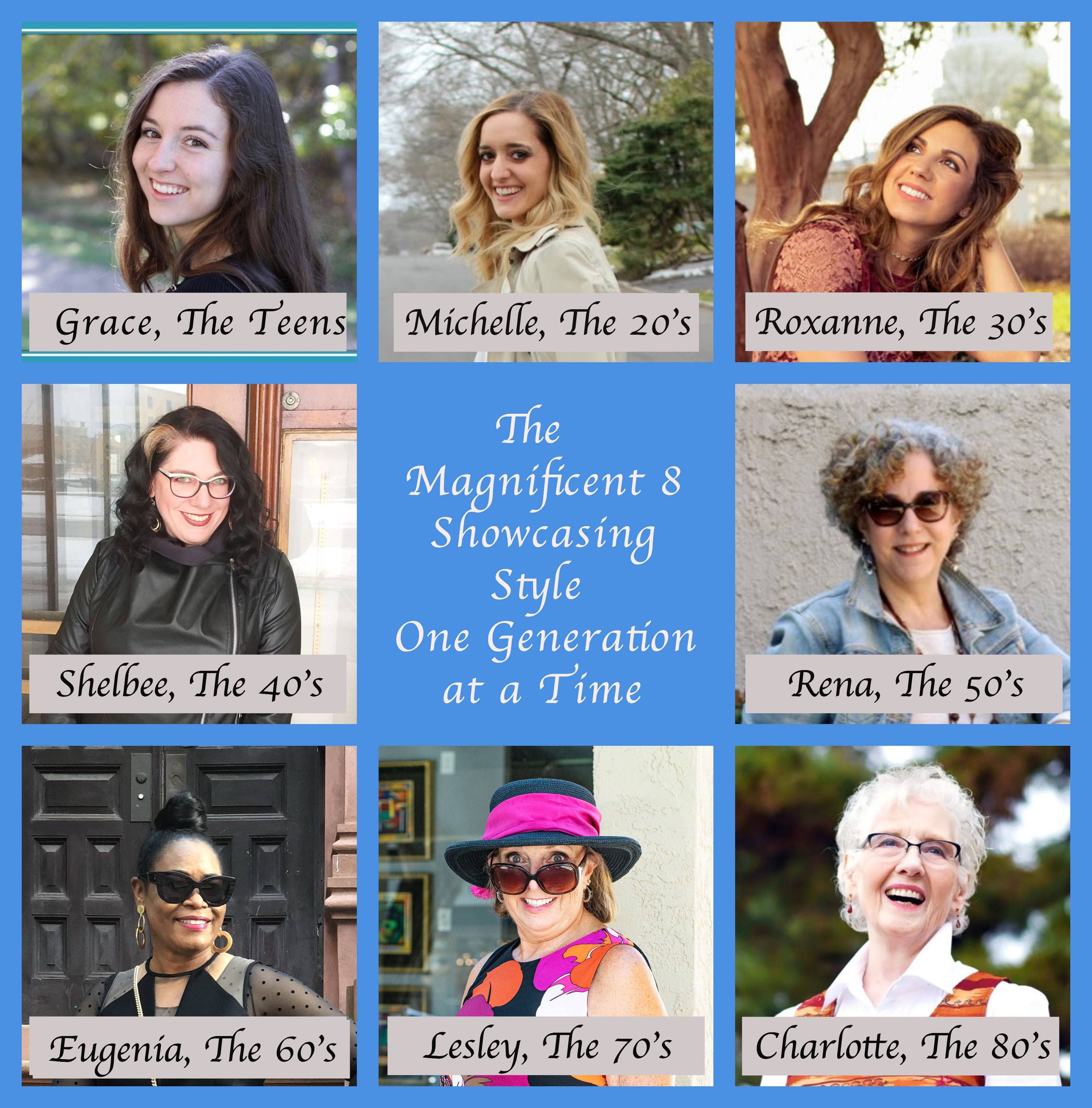 Magnificent 8 by popular Chicago lifestyle blog, Glass of Glam: collage image of 8 women in different age groups.